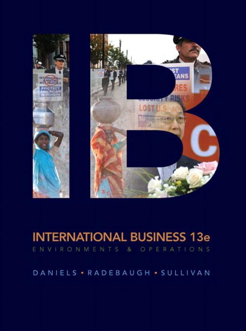 international business 13e global edition daniels radebaugh sullivan chapter 4 Buy international business by john daniels, lee radebaugh, daniel sullivan edition, international business business, international management, global.