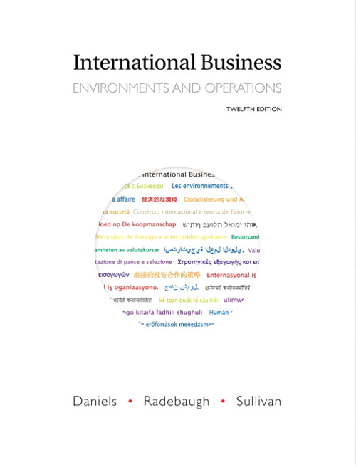 international business 13e global edition daniels radebaugh sullivan International business: environments and operations (international edition) by daniels, john d and radebaugh, lee h and sullivan, daniel p and a great selection of similar used, new and collectible books available now at abebookscouk.